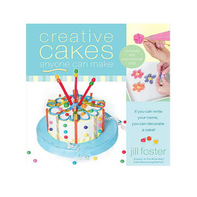 "Order ""Creative Cakes Anyone Can Make"" by Jill Foster"