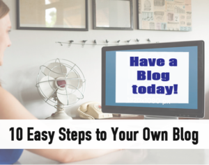 Start your own Blog in 10 Easy Steps