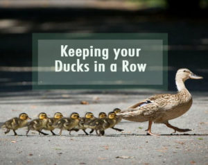 Keeping your Ducks in a Row