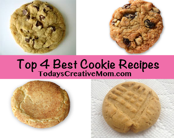 Top 4 Best Cookie Recipes of All Time