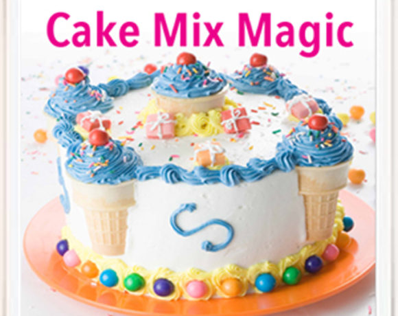 Cake Mix Magic Cookbook