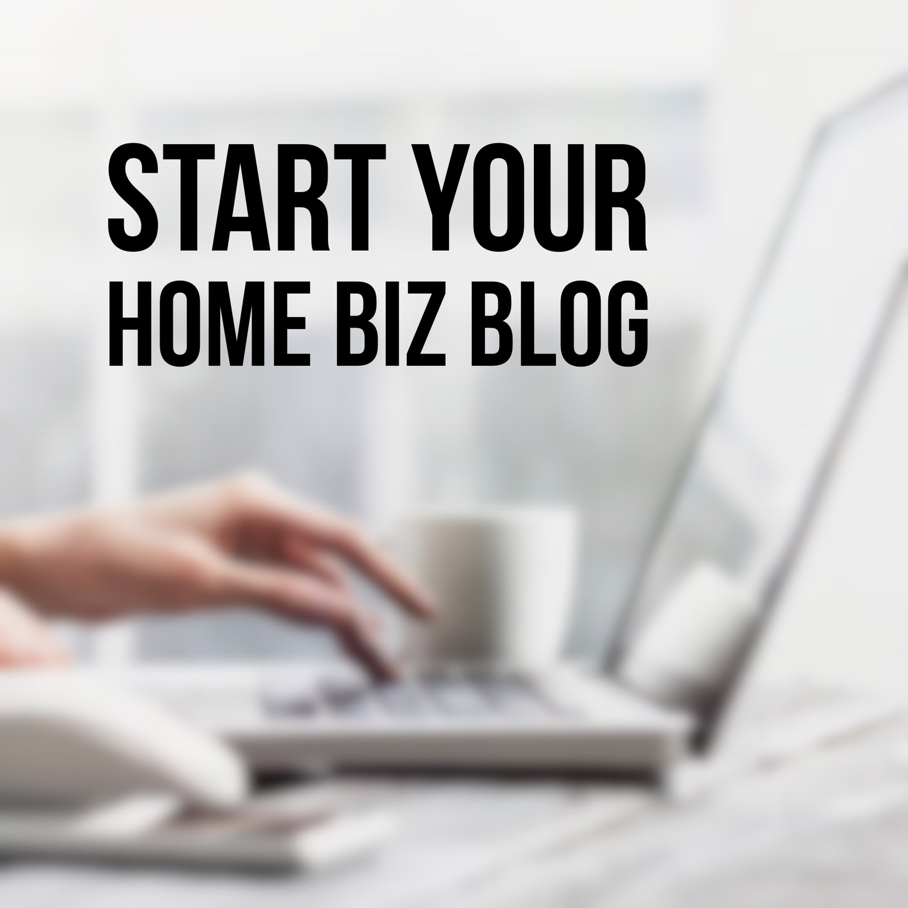 Start a Blog with What you Love!