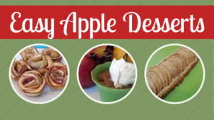 8 Easy & Yummy Apple Desserts